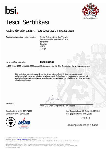 Kalite Yönetim Sistemi Sertifikasý ISO 22000:2005 + PAS220:2008